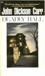 Deadly Hall - John Dickson Carr