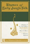 Rhymes of Early Jungle Folk: A Replica of the 1922 Edition Featuring the Poems of Mary E. Marcy with Woodcuts by Wharton Esherick - Mary E. Marcy, Paul Eisenhauer, Wharton Esherick, Laura Heemer, The Wharton Esherick Museum