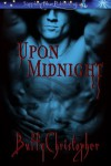 Upon Midnight - Buffy Christopher