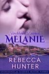 Stockholm Diaries, Melanie (Stockholm Diaries, #3) - Rebecca  Hunter