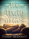 The Truth in Lies - Jeanne McDonald