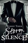 Storm and Silence (Storm and Silence Saga) (Volume 1) - Robert Thier