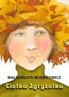 Ciotka Zgryzotka - Małgorzata Musierowicz
