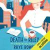 Death of Riley - Rhys Bowen, Lara Hutchinson