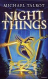 Night Things - Michael Talbot