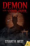 Demon With a Comb-Over - Stuart R. West