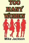 Too Many Women (Becker Book 1) - Mike Jackson