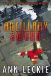 [ Ancillary Sword Leckie, Ann ( Author ) ] { Paperback } 2014 - Ann Leckie