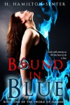 Bound in Blue: Book One of the Sword of Elements - Heather Hamilton-Senter
