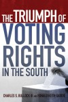 The Triumph of Voting Rights in the South - Charles S. Bullock III, Ronald Keith Gaddie