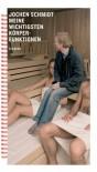 Meine wichtigsten Körperfunktionen - Jochen Schmidt