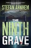 The Ninth Grave (Fabian Risk) - Stefan Ahnhem