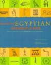 Decoding Egyptian Hieroglyphs: How to Read the Secret Language of the Pharaohs - Bridget McDermott, Joann Fletcher