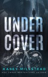 Under Cover - Kasey Millstead
