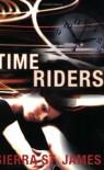 Time Riders - Sierra St James