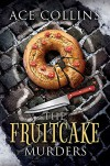 The Fruitcake Murders - Ace Collins