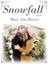 Snowfall (Novella) - Mary Ann Rivers
