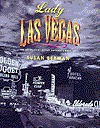 Lady Las Vegas: The Inside Story Behind America's - Susan Berman