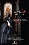 A Paixão Secreta do Inquisidor - Nerea Riesco, Luís Filipe Sarmento