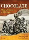 Chocolate: History, Culture, and Heritage - Louis E. Grivetti, Howard-Yana Shapiro