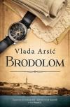 Brodolom - Vlada Arsić