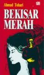 Bekisar Merah - Ahmad Tohari