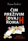Čim preživim ovaj roman - Mirjana Djurdjevic, Mirjana Đurđević
