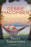 Sweet Tomorrows: A Rose Harbor Novel - Debbie Macomber