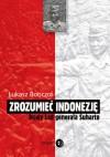 Zrozumieć Indonezję. Nowy Ład generała Suharto - Łukasz Bonczol