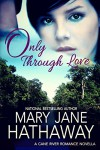 Only Through Love - Mary Jane Hathaway