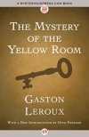 The Mystery of the Yellow Room - Gaston Leroux, Otto Penzler