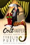 Colt Harper: Esteemed Vampire Cat - Tyrolin Puxty