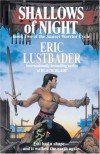 Shallows of Night: Book Two of the Sunset Warrior Cycle - Eric Van Lustbader