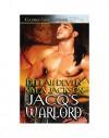 Jacq's Warlord - Delilah Devlin;Myla Jackson