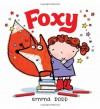 Foxy - Emma Dodd