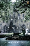 In Falling Snow: A Novel - Mary-Rose MacColl