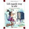 Lili Regarde Trop La Télé - Dominique de Saint Mars, Serge Bloch
