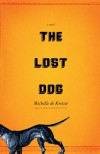 The Lost Dog - Michelle de Kretser
