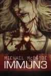 Immun3 - Michael McBride