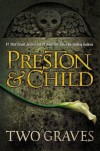 Two Graves (Pendergast #12) - Douglas Preston,  Lincoln Child