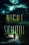 Night School  - C.J. Daugherty