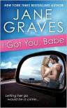 I Got You, Babe - Jane Graves
