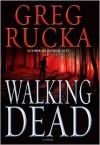 Walking Dead (Atticus Kodiak Series #7) - Greg Rucka