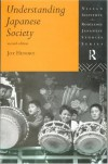 Understanding Japanese Society (Nissan Institute/Routledge Japanese Studies) - Joy Hendry