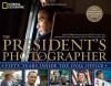 The President's Photographer: Fifty Years Inside the Oval Office - 'John Bredar',  'Pete Souza'