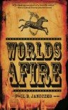 Worlds Afire - Paul B. Janeczko
