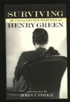 Surviving: the Uncollected Writings of Henry Green - Henry Green