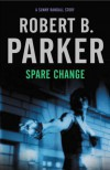 Spare Change - Robert B. Parker