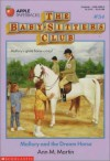 Mallory and the Dream Horse - Ann M. Martin