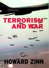 Terrorism and War (Open Media Series) - Howard Zinn, Anthony Arnove
